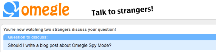 A question in Omegle Spy Mode
